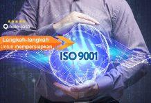 Langkah-langkah untuk Mempersiapkan ISO 9001