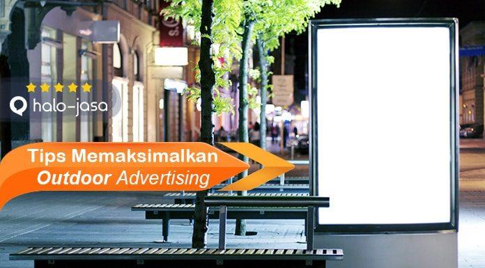 Tips Memaksimalkan Outdoor Advertising