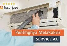 Alasan Pentingnya Melakukan Service AC