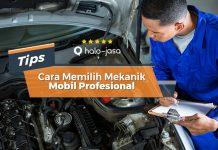 Cara Memilih Mekanik Mobil Profesional