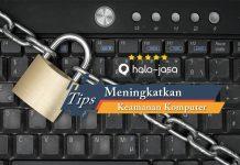 Cara Meningkatkan Keamanan Komputer