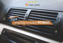 Cara mengetahui kerusakan AC Mobil