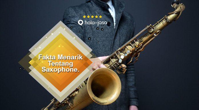 Fakta Menarik Tentang Saxophone