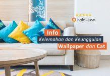 Kelebihan dan Kekurangan wallpaper dan cat