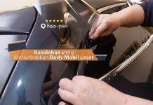 Kesalahan yang Menyebabkan Bodi Mobil Lecet