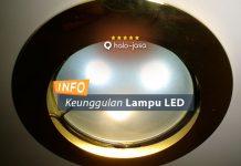 Keunggulan Menggunakan Lampu LED