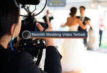 Memilih Wedding Video Terbaik