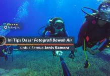 Ini Tips Dasar Fotografi Bawah Air untuk Semua Jenis Kamera