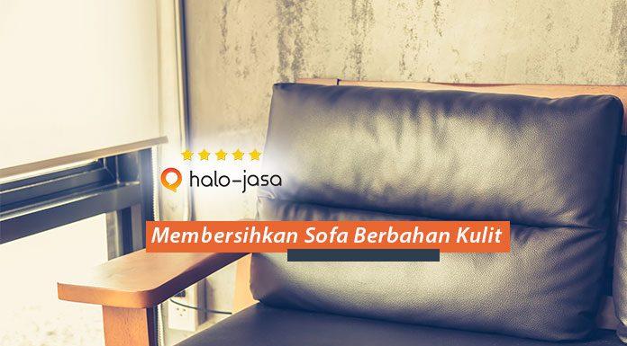 Tips Membersihkan Sofa Berbahan Kulit