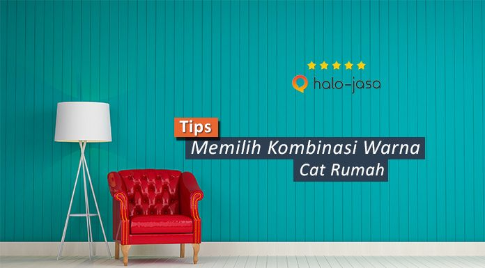 Tips Memilih Kombinasi Warna Cat