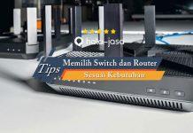 Tips Memilih Switch dan Router