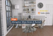 Tips Mengatur Meja Kerja di Rumah