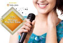 Tips Menjaga Kualitas Vokal