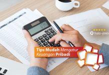 Tips Mudah Mengatur Keuangan Pribadi
