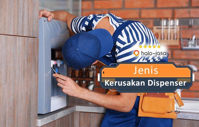 jenis kerusakan dispenser yang harus Anda ketahui