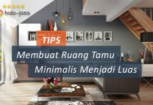 Tips Membuat Ruang Tamu Minimalis Menjadi Luas