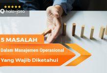 Halo Jasa Masalah Dalam Manajemen Operasional