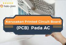 HaloJasa Kerusakan Printed Circuit Board (PCB) Pada AC