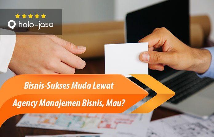 Halojasa Sukses Muda Lewat Agency Manajemen Bisnis