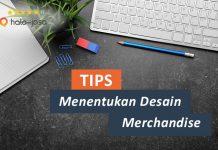 Halojasa Tips Menentukan Desain Merchandise