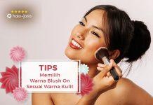 Tips Memilih Warna Blush On