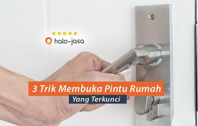 3 Trik Membuka Pintu Rumah Yang Terkunci