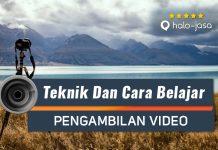 Halojasa Cara Belajar Pengambilan Video