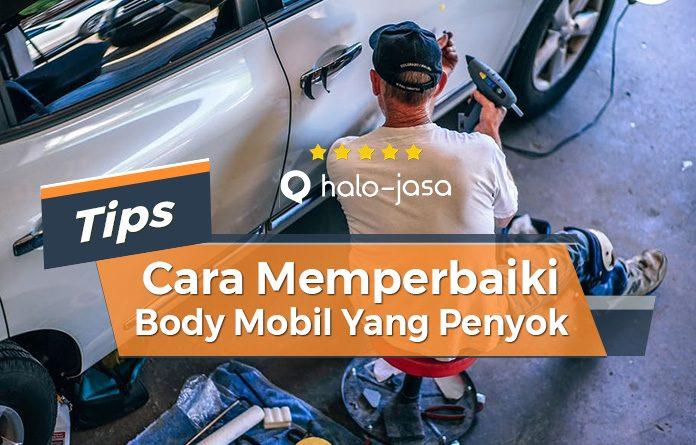 Halojasa Cara Memperbaiki Body Mobil Yang Penyok