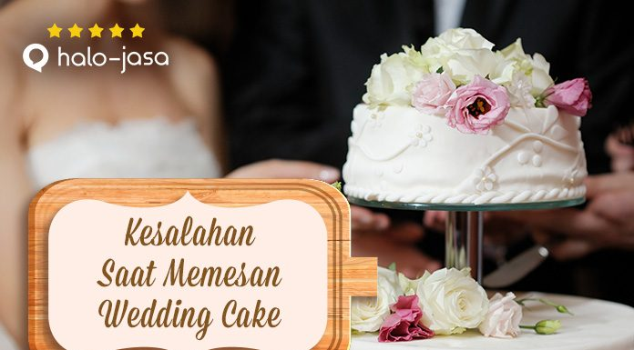 Halojasa Kesalahan saat memesan wedding cake