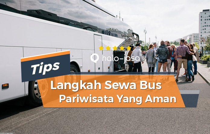 Halojasa Langkah sewa bus pariwisata