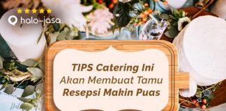 Halojasa Tips Catering Agar Tamu Makin Puas