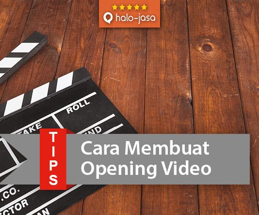 Halojasa cara membuat opening video