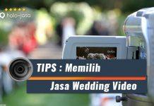 Halojasa tips memilih jasa wedding video