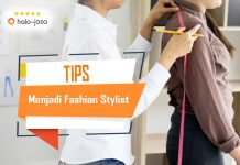 Halojasa Tips menjadi fashion stylist