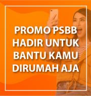 PSBB Promo September Banyak Bonus! Biar Kamu Nyaman Dirumah