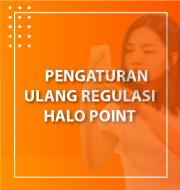 Regulasi Baru Terkait Perolehan Halo Point