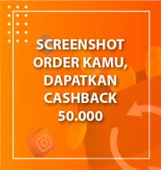 Kirim Screenshot Order dapat 50k? Cari Tahu Disini!