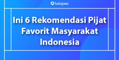 Yuk Cobain 6 Pijat Rekomendasi Favorit orang Indonesia